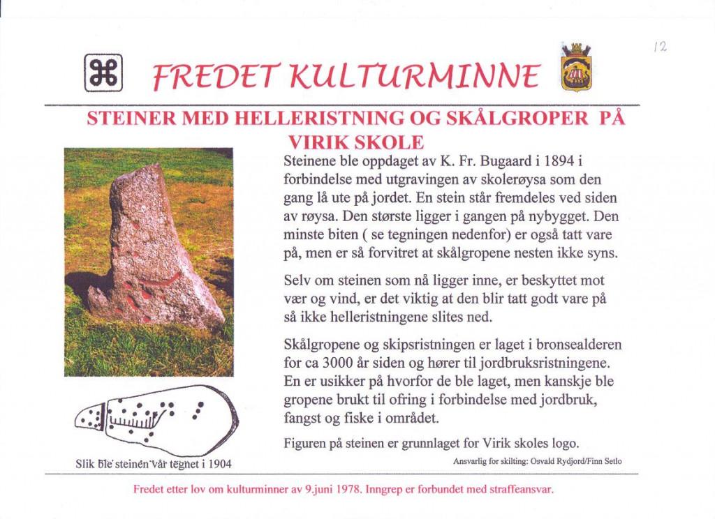 Bilde av Stein med helleristning ved Virik Skole.