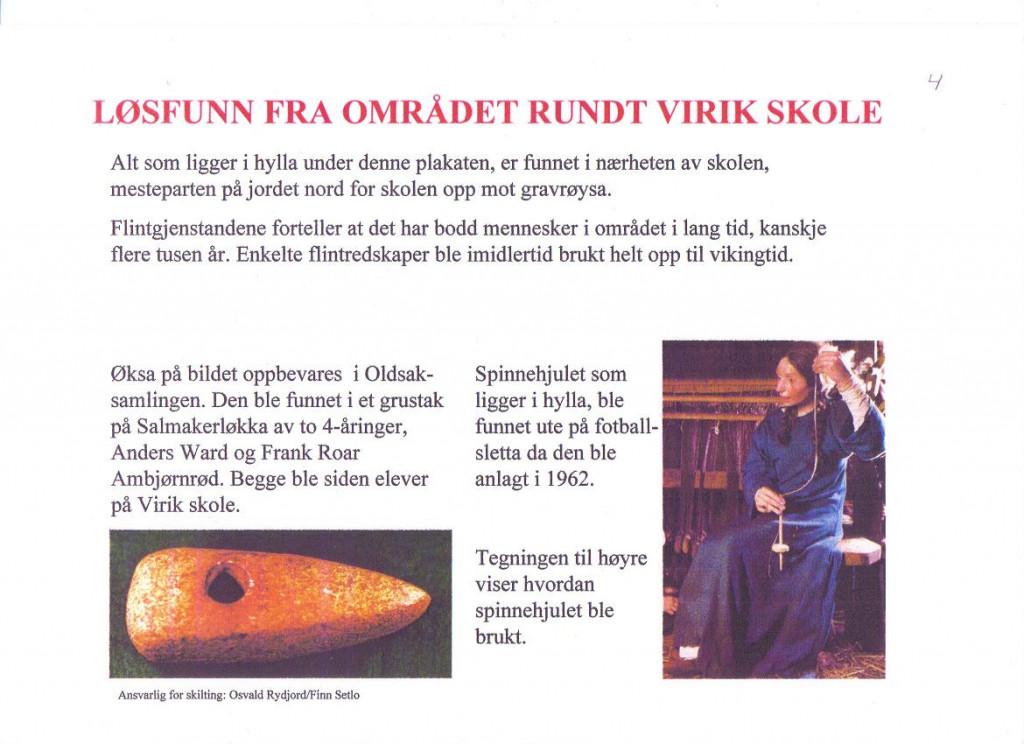 Bilde av Løsfunn rundt Virik Skole.