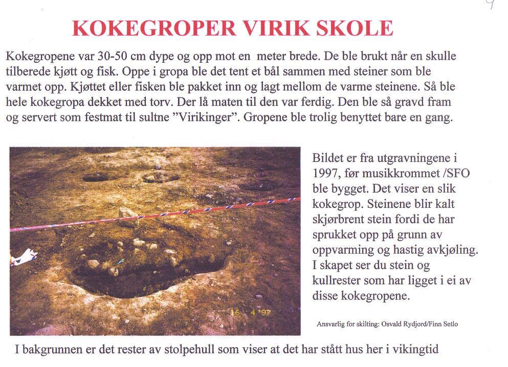 Bilde av Kokegroper ved Virik Skole.